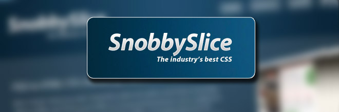 Review on Snobby Slice : The Industry's Best CSS