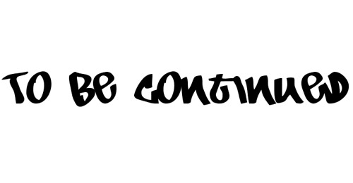 to be continued graffiti