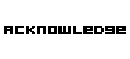 acknowledge pixel font