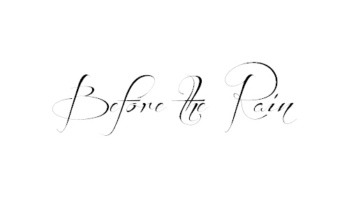 Before the Rain font