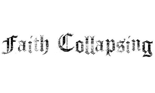 Faith Collapsing font