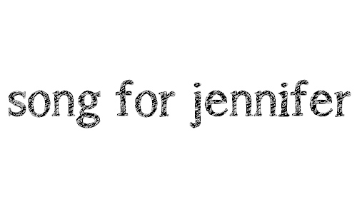 a song for jennifer font