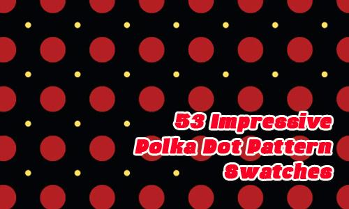 53 Impressive Polka Dot Pattern