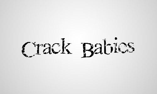 crack babies free crack fonts