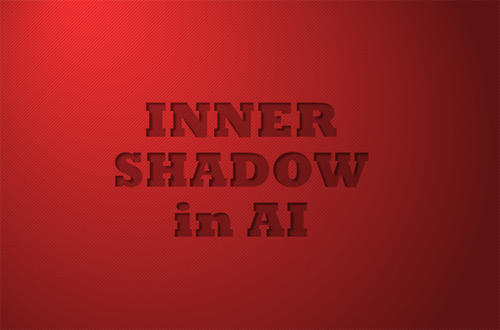 How to Create Inner Shadow in Adobe Illustrator