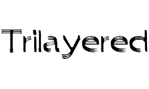 trilayered font