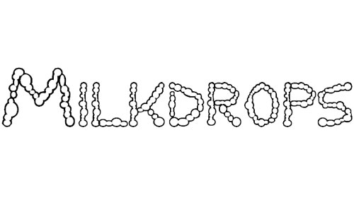 milkdrops font