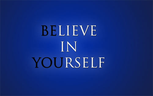 Believe in yourself wallpaper