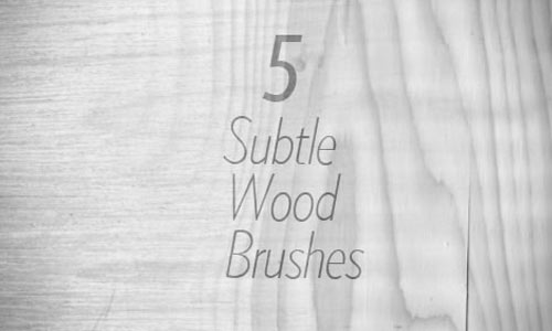 5 Subtle Wood Brushes