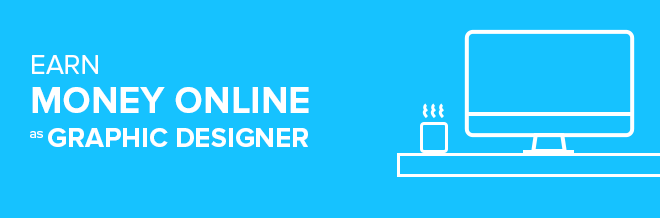 10 Ways To Earn Money Online As Graphic Designer